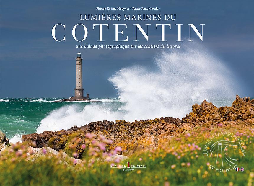 Couverture du livre &quot;Lumi&egrave;res Marines du Cotentin&quot; photos J&eacute;r&ocirc;me Houyvet<br /> D&Eacute;COUVREZ LE LIVRE ICI https://goo.gl/rEhQMv