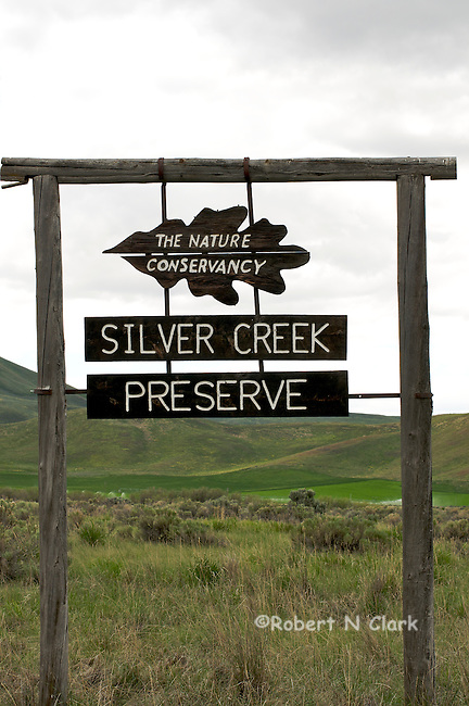 Sign for the Nature Conservancy's Silver Creek Preserve, a premier blue-ribbon trout stream in Idaho