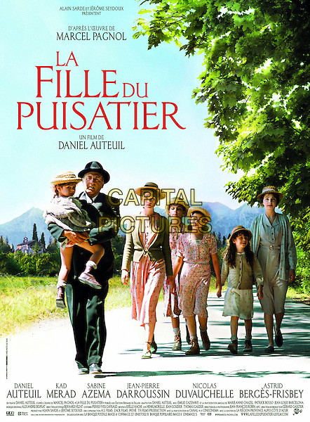 ORIGINAL FRENCH POSTER ART.in The Well Digger's Daughter (2011) (La fille du puisatier).*Filmstill - Editorial Use Only*.CAP/FB.Supplied by Capital Pictures.