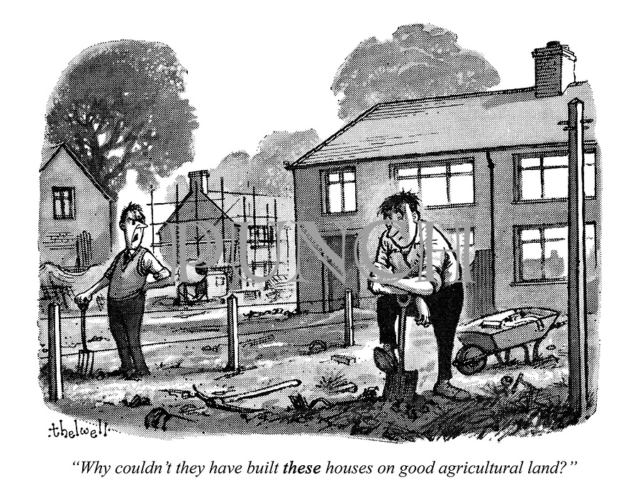 """Why couldn't they have built these houses on good agricultural land?"""