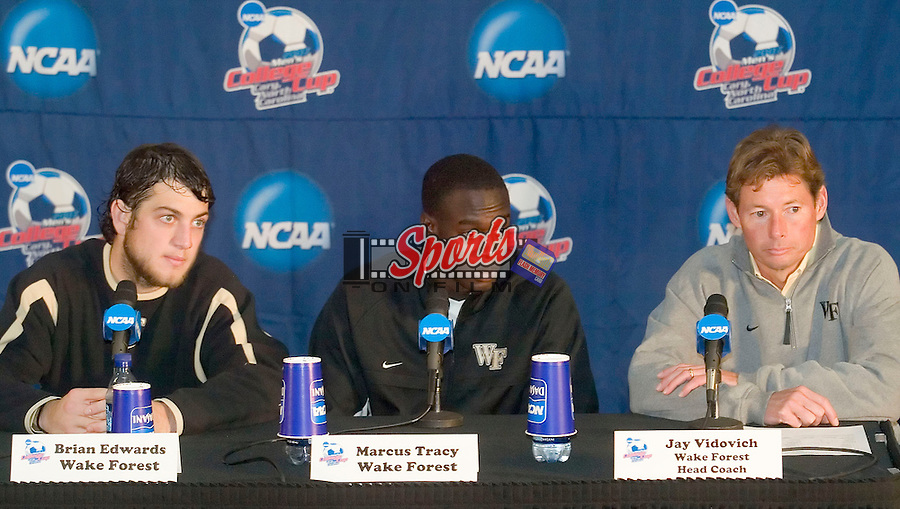 Brian Edwards, Marcus Tracy and head coach Jay Vidovich meet with the media following their 2-0 win over the Virginia Tech Hokies in semi-final action of the 2007 NCAA Men's College Cup at SAS Soccer Park in Cary, NC, Friday, December 14, 2007.
