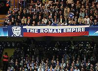 "FUSSBALL   CHAMPIONS LEAGUE   SAISON 2011/2012     13.08.2011 FC Chelsea London - Bayer 04 Leverkusen Ein Plakat mit "" The Roman Empire"" im Stadion Stamford Bridge in London"