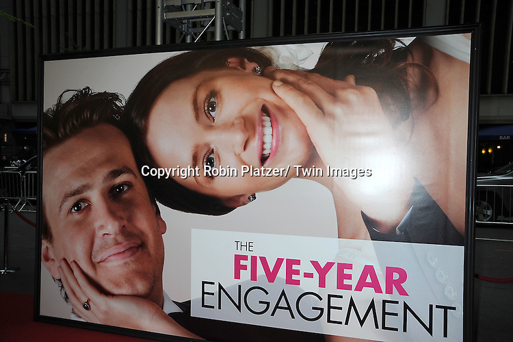 "The poster at The World Premiere of "" The Five-Year Engagement"" at the opening night of The Tribeca Film Festival at the Ziegfeld Theatre in New York City on .April 18, 2012."