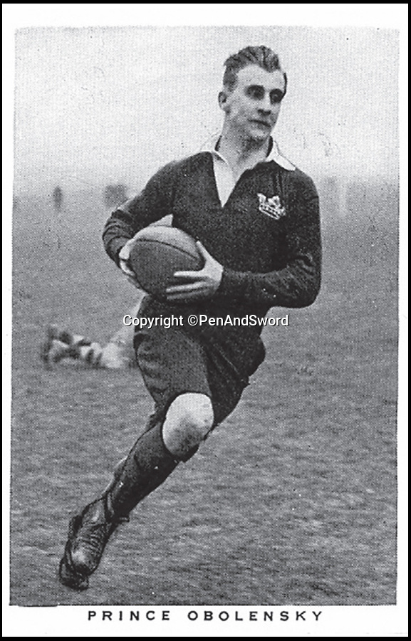 BNPS.co.uk (01202) 558833Pic: PenAndSword/BNPS<br /> <br /> Prince Obolensky.<br /> <br /> The tragic stories of the 90 international rugby players who gave their lives in the Second World War have been told in a poignant new book.<br /> <br /> These days elite rugby players go to war on the pitch, putting their bodies through hell to secure victory, but these heroic ex-internationals went to war for real - for a far greater purpose - never to return. <br /> <br /> Included in their ranks was the grandfather of actor Rory Kinnear, a Russian prince who scored one of England's greatest tries and Scottish international Eric Liddell whose exploits on the track were immortalised in the 1981 Oscar-winning film Chariots of Fire.<br /> <br /> Historian and screenwriter Nigel McCrery, who created the BBC TV series' Silent Witness and New Tricks, has meticulously researched the lives of all these fallen heroes.