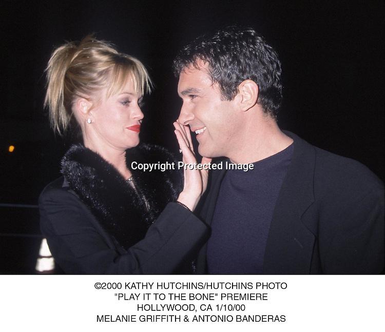"© 2000 KATHY HUTCHINS/HUTCINS PHOTO.""PLAY IT TO THE BONE"" PREMIERE.HOLLYWOOD, CA 1/10/00.MELANIE GRIFFITH & ANTONIO BANDERAS"
