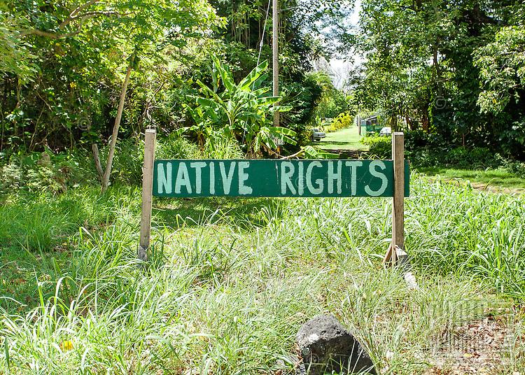"""Native Rights"" political sign on Moloka'i"