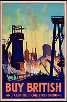 BNPS.co.uk (01202 558833)<br /> Pic:  OnslowAuctions/BNPS<br /> <br /> History repeating itself...Keep the home fires burning.<br /> <br /> 'Buy British' campaign posters from the early 1930's that chime with a modern audience full of Brexit fears are being sold by Onslows auctioneers in Dorset.<br /> <br /> The jingoistic campaign was created by Edward, Prince of Wales following the Great Depression and exhorted the population to buy British goods to protect British jobs.<br /> <br /> The future Edward VIII fronted a campaign to get Brits to stop importing foreign goods in a bid to boost the economy, making an official announcement in November 1931 stating the nation was buying 'more than it could afford' from abroad and that Brits should 'buy at home'.<br /> <br /> To support his message, 26 posters were issued on a weekly basis to Britain's factories carrying slogans demanding workers to do their bit and purchase local goods.