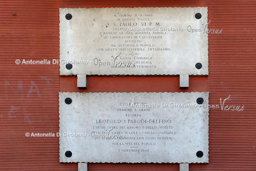 Colleferro.Targa commemorativa per Papa Paolo VI e per Leopoldo Parodi Delfino.