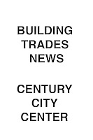 Building Trades News Century City Center