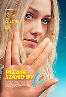 Please Stand By (2017) <br /> Theatrical one-sheet poster art<br /> *Filmstill - Editorial Use Only*<br /> CAP/KFS<br /> Image supplied by Capital Pictures