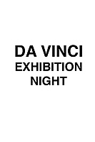 DA VINCI EXHIBITION NIGHT