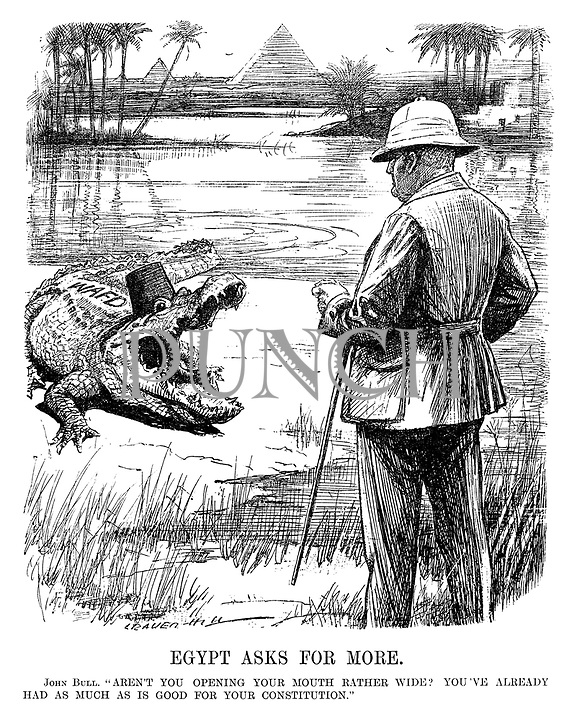 "Egypt Asks For More. John Bull. ""Aren't you opening your mouth rather wide? You've already had as much as is good for your constitution."" (cartoon showing John Bull on the banks of the Nile river as a Wafd Party crocodile approaches him during the InterWar era)"