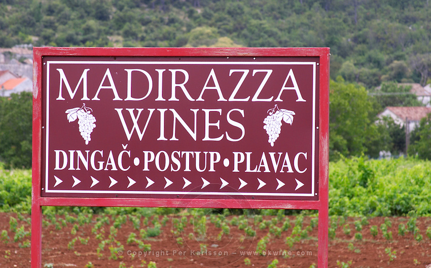 Sign saying Madirazza Wines, Dingac, Portup, Plavac. Potmje village, Dingac wine region, Peljesac peninsula. Dingac village and region. Peljesac peninsula. Dalmatian Coast, Croatia, Europe.