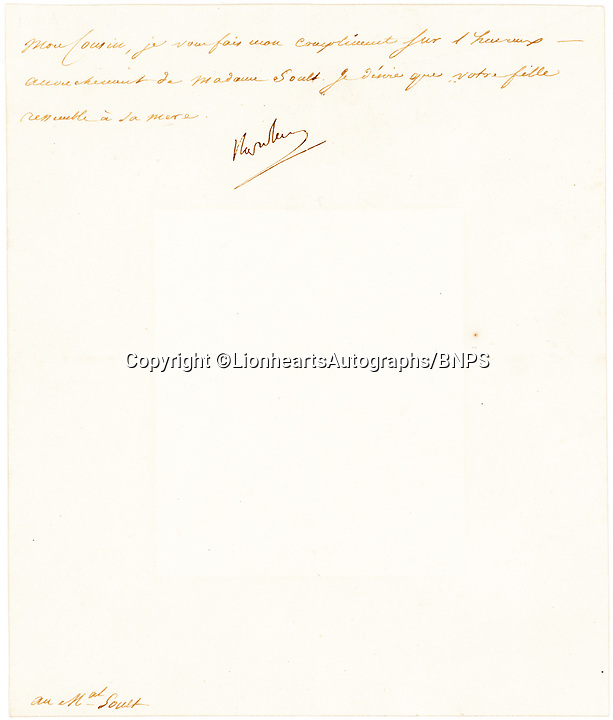 "BNPS.co.uk (01202 558833)<br /> Pic: LionheartsAutographs/BNPS<br /> <br /> The little joker ...<br /> <br /> A comedic letter from Napoleon has been unearthed in which he pokes fun at the appearance of one of his most trusted generals.<br /> <br /> The pint sized emperor wrote to Marshal Jean De Soult in 1804 to congratulate him and his wife Johanna on the birth of their second child.<br /> <br /> In the brief note, Napoleon conveys his best wishes to the the happy couple for the new addition to their family, their daughter Hortense.<br /> <br /> But he can't resist a playful dig at his friend when he writes: ""It is my wish that your daughter will look like her mother.""<br /> <br /> The letter is being sold by American manuscript dealer Lionheart Autographs with a guide price of £2,500. ($3,000)"