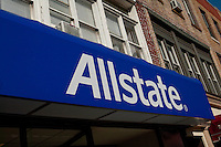 A Allstate branch is pictured in New York City, NY Monday August 1, 2011. The Allstate Corporation (NYSE: ALL) is the second-largest personal lines insurer in the United States (behind State Farm) and the largest that is publicly held.