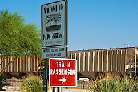 Palm Springs, CA, Train Station, Depot, California, Freight Train Moving, Welcome to Palm Springs, Sign