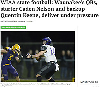 Waunakee quarterback, Caden Nelson, paves the way for a 2019 Wisconsin WIAA Division 2 state championship birth at their game against DeForest on Friday, 10/18/19 at DeForest High School | Wisconsin State Journal article front page C1 Sports 11/22/19 and online at https://madison.com/wsj/sports/high-school/football/wiaa-state-football-waunakee-s-qbs-starter-caden-nelson-and/article_fb3357cc-1c98-566e-867d-fa78a0a5b7df.html