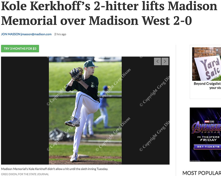 Madison Memorial's Kole Kerkhoff pitches a whole-game shutout, as Memorial tops West 2-0 in Big Eight Conference high school baseball on Tuesday, 4/23/19 at Mansfield Stadium field at Memorial High School in Madison, Wisconsin | Wisconsin State Journal article front page Sports 4/24/19 and online at https://madison.com/wsj/sports/high-school/baseball/kole-kerkhoff-s--hitter-lifts-madison-memorial-over-madison/article_f2cada81-5db7-5f0d-bd89-b6529016ef4c.html