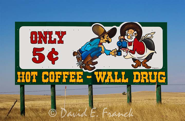 Wall Drug sign advertising five cent coffee near Wall  South Dakota
