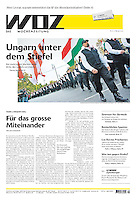 Die Wochenzeitung WOZ (Swiss weekly) on right wing extremism in Hungary, 2013.02.07. Photo: Martin Fejer