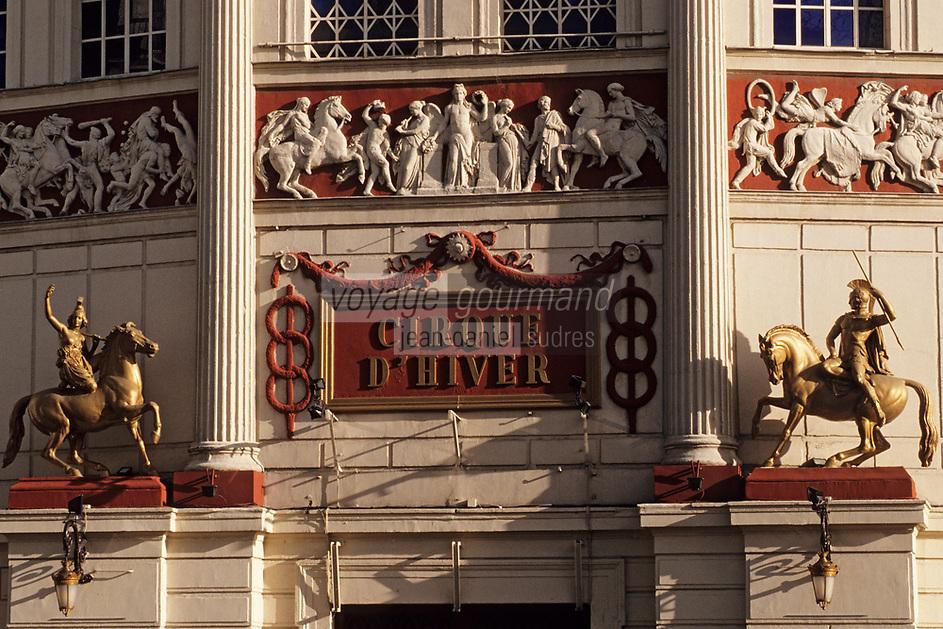 Europe/France/Ile-de-France/75011/Paris: Le Cirque d'Hiver boulevard des Filles du Calvaire