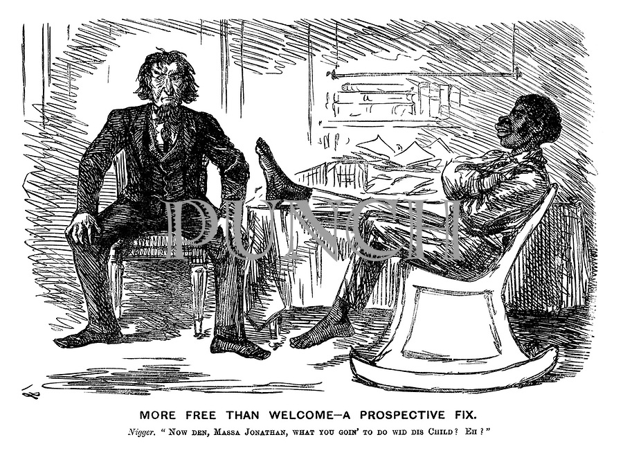 """More Free Than Welcome - a Prospective Fix. Nigger. """"Now den, Massa Jonathan, what you goin' to do wid dis child? Eh?"""""""