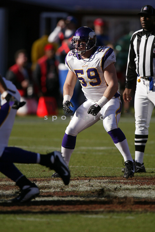 HEATH FARWELL, of the  Minnesota Vikings  in action during the Vikings game against the San Francisco 49ers on December 9, 2007 in San Francisco, California...VIKINGS win 27-7..SportPics