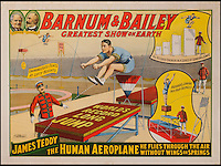 BNPS.co.uk (01202 558833)<br /> Pic: LunkAuctionGalleries/BNPS<br /> <br /> ***Please Use Full Byline***<br /> <br /> James Teddy, the human aeroplane. <br /> <br /> A collection of rare 125-year-old posters advertising a world-renowned circus billed as &quot;the greatest show on earth&quot; have emerged for sale for &pound;20,000.<br /> <br /> The stunning posters publicised the famed Barnum and Bailey travelling circus which wowed crowds all over the globe in the late 1800s and early 1900s.<br /> <br /> The five rare posters have been put up for sale by American businessman Sanford Rich, who had previously displayed them on the walls of his renowned delicatessen Kopperman's, an institution in St Louis, Missouri.<br /> <br /> Experts have tipped the posters to fetch $30,000 - around &pound;20,000 - when they go under the hammer at Link Auctions in St Louis on November 14.