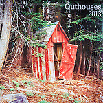 Published photography by Larry Angier..Outhouses 2013 Calendar cover, Browntrout Publishers