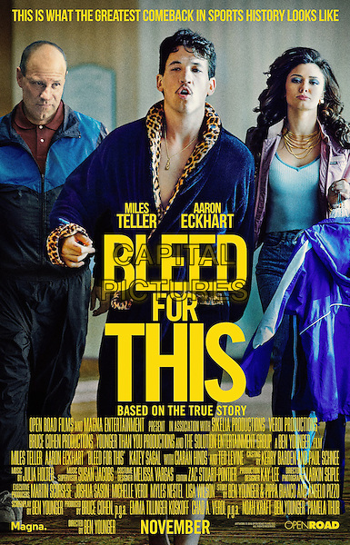 Bleed for This (2016) <br /> POSTER ART<br /> *Filmstill - Editorial Use Only*<br /> CAP/KFS<br /> Image supplied by Capital Pictures