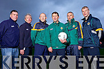 Kerry Senior Football Managment Team Patrick O'Sullivan, Ger O'Keeffe, Alan O'Sullivan, Jack O'Connor Manager, Donie Buckley and Diarmuid Murphy.