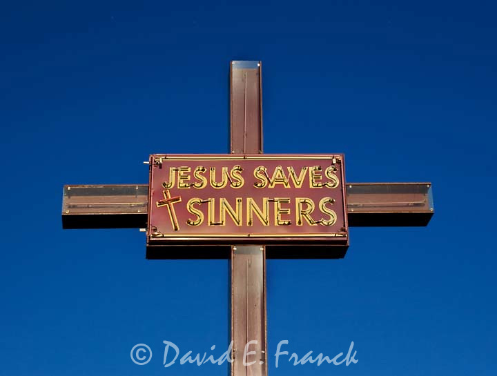 Jesus Saves Sinners sign in downtown Sioux Falls South Dakota