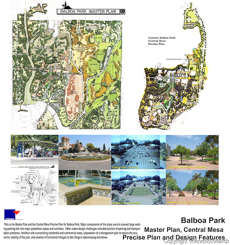 Balboa Park Master Plan, Central Mesa Precise Plan and Design Features. Major components were to convert large parking lots into pedestrian plazas and corridors. Vicki Estrada, FASLA.
