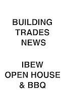 Building Trades News IBEW Open House & BBQ