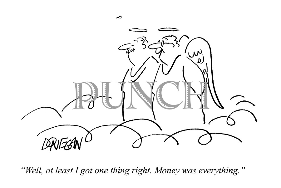 """""""Well, at least I got one thing right. Money was everything."""""""