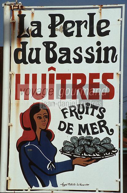 Europe/France/Aquitaine/33/Gironde/Bassin d'Arcachon/Gujan Mestras: enseigne d'ostréïculteur