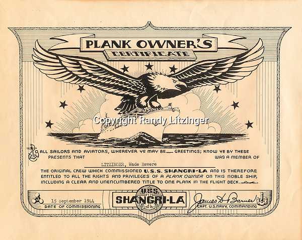 Wade Litzinger's U.S.S. Shangri-La Plank Owner's Certificate for being a member of the carriers original crew from Sept. 15, 1944.