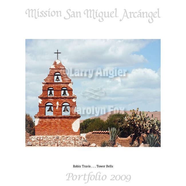 Tower Bells by Robin Travis..Mission San Miguel Arcángel Portfolio.Photographed April, 2009 and published 2009...