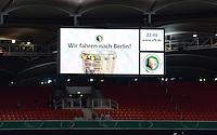 FUSSBALL  DFB-POKAL  HALBFINALE  SAISON 2012/2013    VfB Stuttgart 2-1 SC Freiburg    17.04.2013 Anzeigentafel in der Mercedes Benz Arena mit der Aufschrift, Wir fahren nach Berlin!