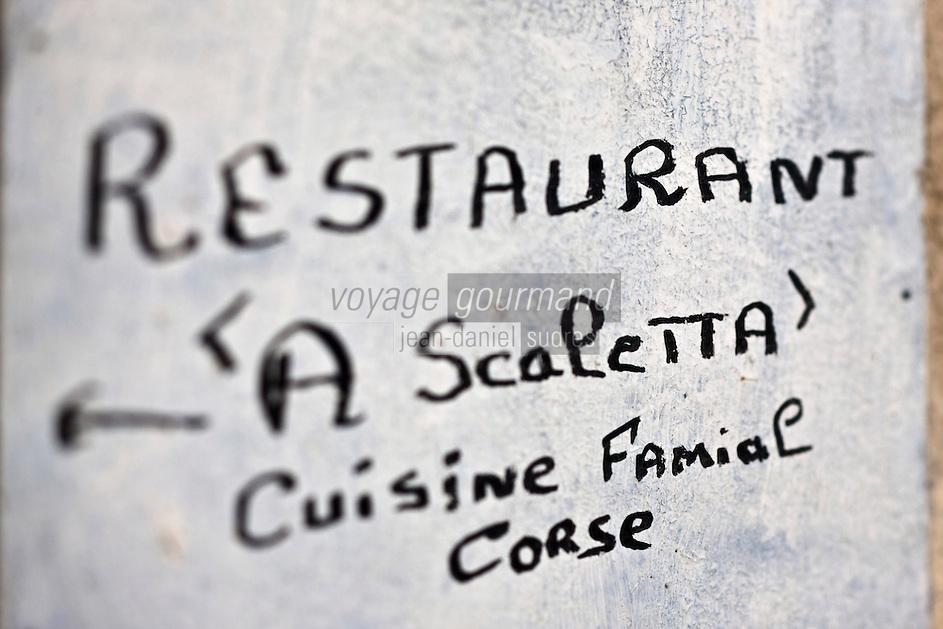 Europe/France/Corse/2B/Haute-Corse/Cap Corse/Nebbio/Bastia: Sur un mur inscription  signalant un restaurant: A Scaletta