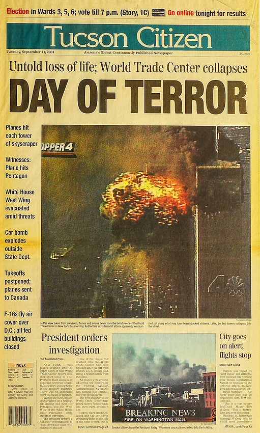 This is the Tucson Citizen front page for September 11, 2001, when the the U.S. was attacked..