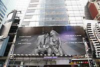NEW YORK, NY - AUGUST 3: Times Square billboard promoting Beyonce and Jay Z aka The Carters with the release of their new surprise album, 'Everything Is Love', on August 3, 2018 in New York City. <br /> CAP/MPI/WMB<br /> &copy;WMB/MPI/Capital Pictures