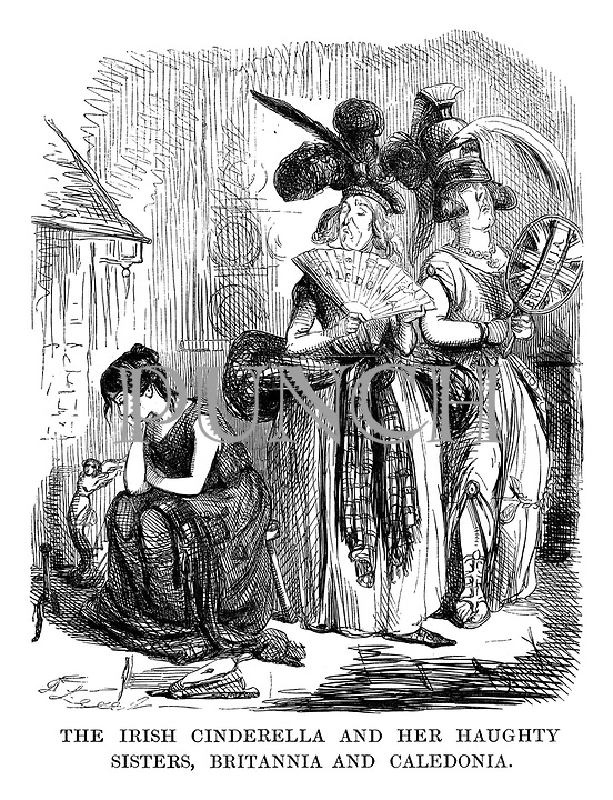 The Irish Cinderella and her Haughty Sisters, Britannia and Caledonia