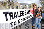 Mary Tobin and Julie McCarthy from Fenit plan to protest every Sunday outside county buildings against the bank bailout.
