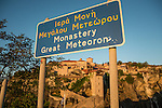 XV century Metamorphosis Monastery (Grand Meteora monastery) and sign, Meteora, Greece