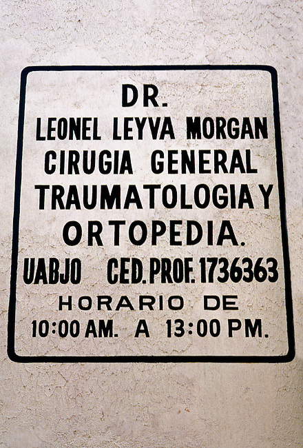 Sign, doctor, medical office, Oaxaca, Oaxaca State, Mexico, North America