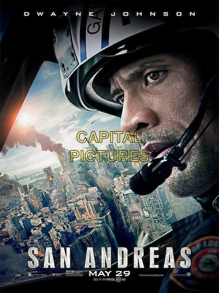 San Andreas (2015)<br /> POSTER ART<br /> *Filmstill - Editorial Use Only*<br /> CAP/KFS<br /> Image supplied by Capital Pictures