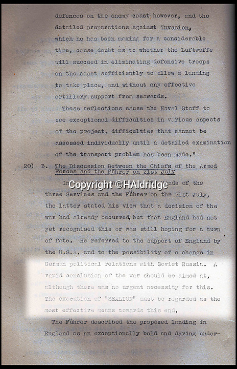 BNPS.co.uk (01202 558833)<br /> Pic: HAldridge/BNPS<br /> <br /> Chilliing - 'A rapid conclusion of the war should be aimed at'<br /> <br /> A top secret post war analysis by British Naval intelligence that offers a detailed and chilling account of the German equivalent of the D-Day landings has been uncovered.<br /> <br /> The volume was compiled by the British based on documents recovered in German naval archives after the war that outlined the Nazi invasion of the UK.<br /> <br /> And the blueprint for Operation Sealion that was to have taken place in September 1940 is remarkably similar to Operation Overlord - the Allied invasion of Normandy - four years later.<br /> <br /> Adolf Hitler identified five different sectors of the English coast to attack with 600,000 men ; from Ramsgate in Kent in the east to Selsey Bill in West Sussex in the west.