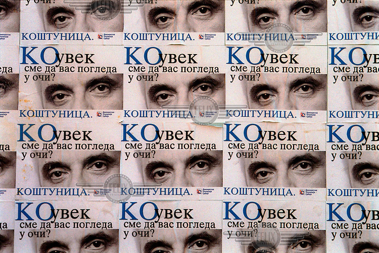 """KOSOVO. Leposavic. 14/09/2000..Campaign posters for Serbian Opposition candidate Vojislav Kostunica. It says """"Who always dares to look you in the eye?...Kostunica"""".©Andrew Testa"""