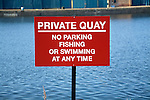 Private Quay sign no swimming fishing parking at any time, Wet Dock, Ipswich, Suffolk